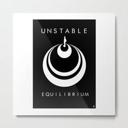 Unstable Equilibrium Metal Print