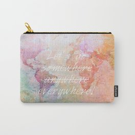 Let's Go Everywhere Carry-All Pouch