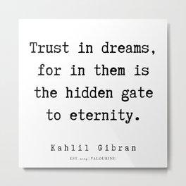 102    | Kahlil Gibran Quotes | 190701 Metal Print