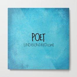 Poet Metal Print