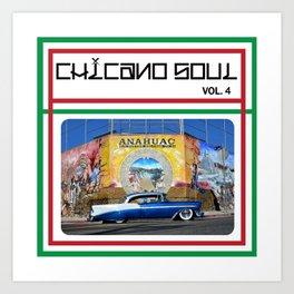 Chicano Soul Volume 4 Art Print