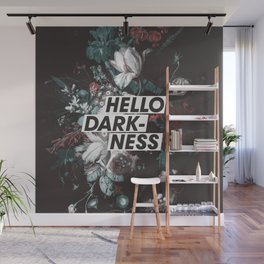 Hello Darkness Wall Mural