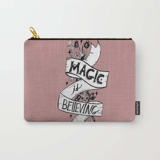 Magic Is Believing Carry-All Pouch