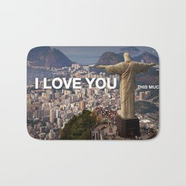 Rio de Janeiro - I love you this much Bath Mat
