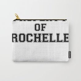 Property of ROCHELLE Carry-All Pouch
