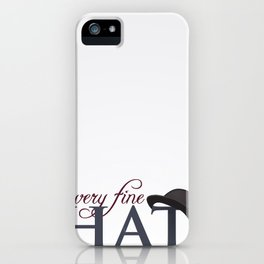 A very fine hat iPhone Case