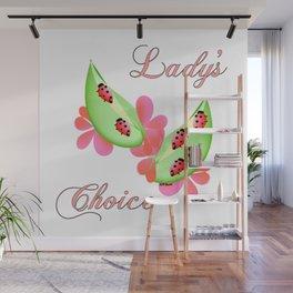 """Lady's Choice"" Wall Mural"