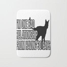 One Bad Relationship Away Bath Mat