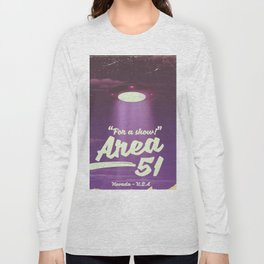 """For A Show"" Area 51 - Nevada U.S.A (Color) Long Sleeve T-shirt"