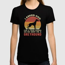 True Friend Funny Greyhound T-shirt