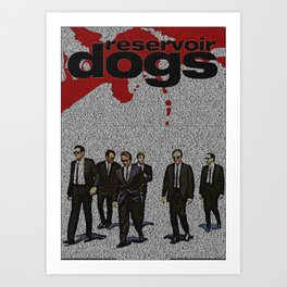 Text Portrait of Reservoir Dogs poster with full script of Reservoir Dogs Art Print