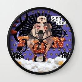 _ GET SOME FUN Wall Clock