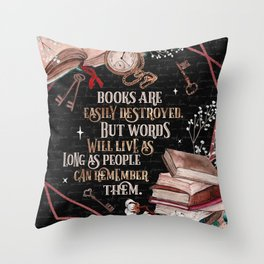 Shatter Me - Books Are Easily Destroyed - Tahereh Mafi Throw Pillow