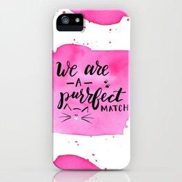 Purrfect Match iPhone Case