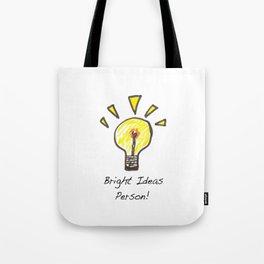 Bright Ideas Person Tote Bag