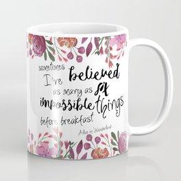 Six Impossible Things Coffee Mug