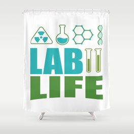Funny Lab Life Laboratory Student Teacher Gift Shower Curtain