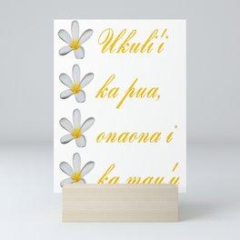 Hawaiian Text Ukuli'i Ka Pua, Onaona I Ka Mau'u Mini Art Print