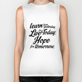 Live for Today Quote Art Biker Tank