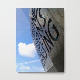 Cardiff Millennium Center (Through these stones horizons sing) Metal Print