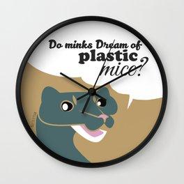 Do minks dream... Wall Clock
