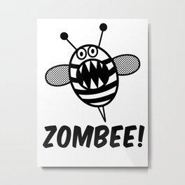 Funny Zombee, Zombie Tee-shirt, Bee T-Shirt Metal Print