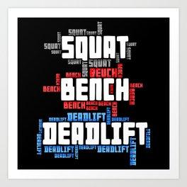 Squat Bench Deadlift Art Print