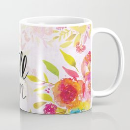 Live in Full Bloom Coffee Mug