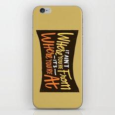 It Aint iPhone & iPod Skin