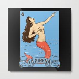 La Sirena - Gift Metal Print