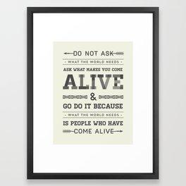 Come Alive No. 2 Framed Art Print