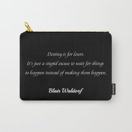 Destiny is for losers (black) Carry-All Pouch