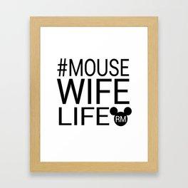 #MOUSEWIFELIFE BLACK Framed Art Print