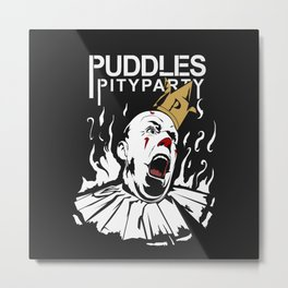 Puddles pity party 2 Metal Print