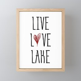 Live Love Lake Framed Mini Art Print