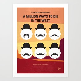 No890 My A Million Ways to Die in the West minimal movie poster Art Print