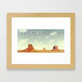 Go West, Young Man, Go West Framed Art Print