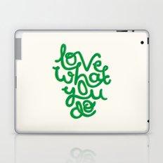 Love What You Do Laptop & iPad Skin