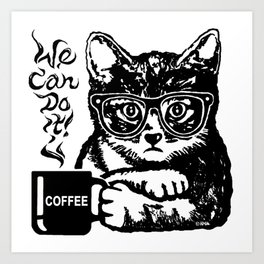 Funny cat motivated by coffee Art Print
