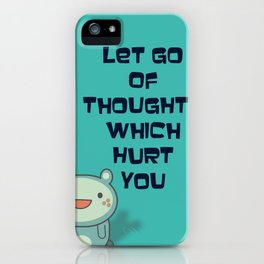 Cute and Inspirational Encouraging Quote iPhone Case