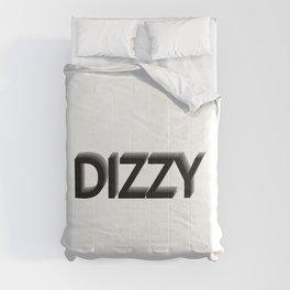 Dizzy being dizzy / One word creative typography design Comforters