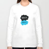 okay Long Sleeve T-shirts featuring Okay. Okay. by Kate & Co.