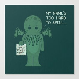 Monster Issues - Cthulhu Canvas Print