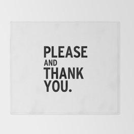 Please & Thank You (Ron Swanson) Throw Blanket