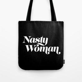 Nasty Woman - Dark Tote Bag