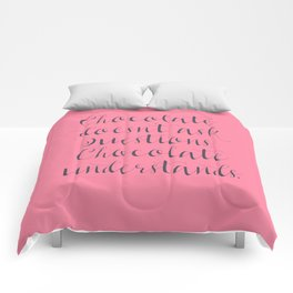 Chocolate understands, shabby chic, quote, coffeehouse, coffee shop, bar, decor, interior design Comforters