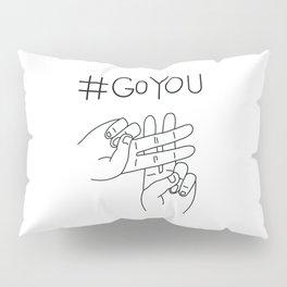 #GoYou Pillow Sham