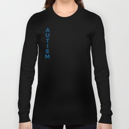Autism Autistic Unique Intelligent Mysterious Long Sleeve T-shirt