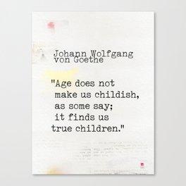 Johann Wolfgang von Goethe quote Canvas Print