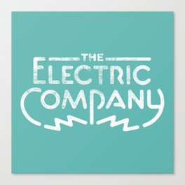 The Electric Company  Canvas Print